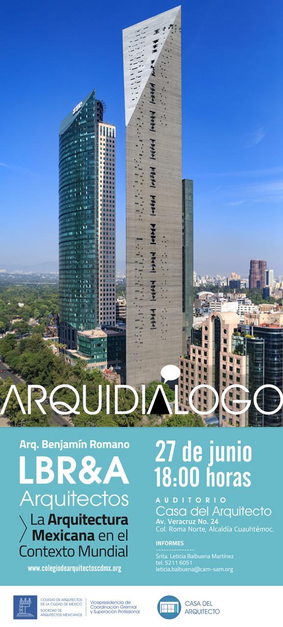 Arquidialogo Arq. Benjamín Romano LBR&A