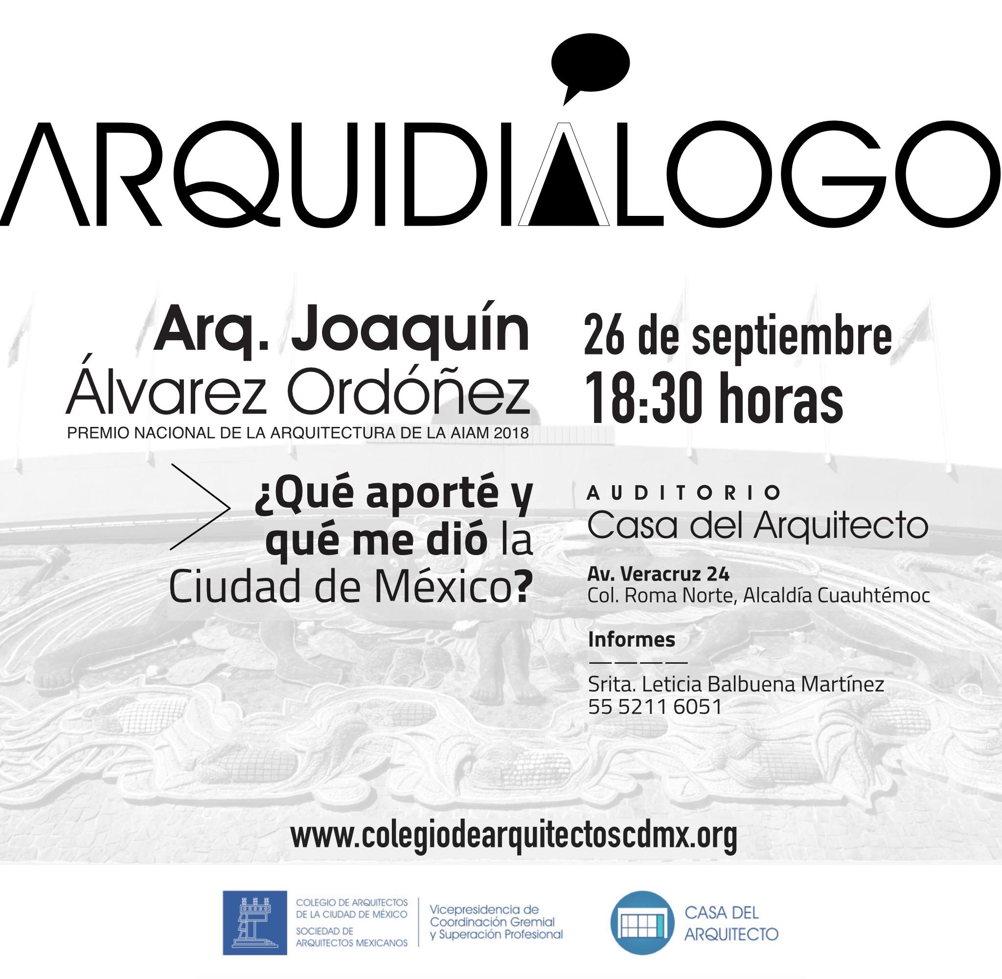 Arquidialogo Arq. Joaquín Álvarez